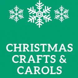 Christmas Carols and Christmas Crafts